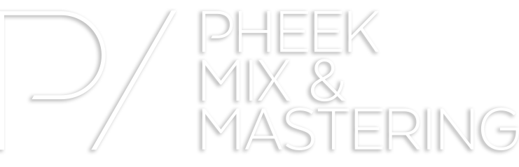 Pheek's Mixdown and Mastering