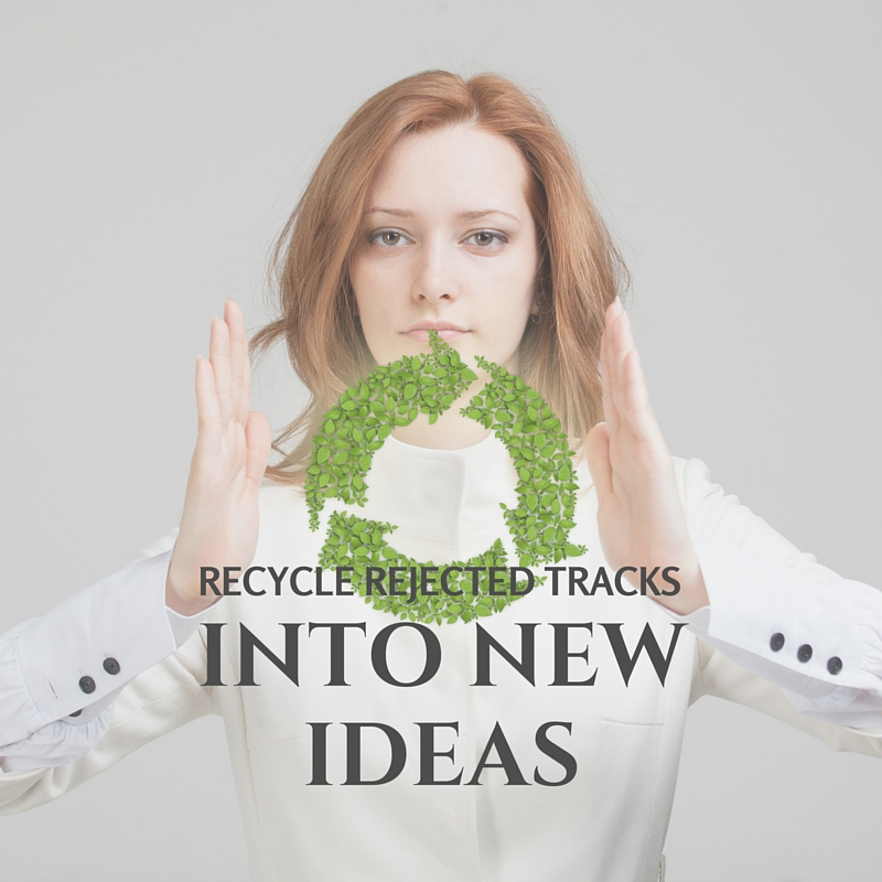 Recycling Your Tracks Into Fresh New Ideas
