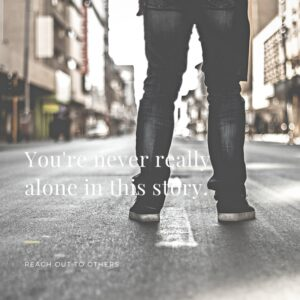 You're never reallyalone in this
