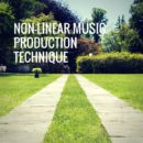Non-linear Music Production
