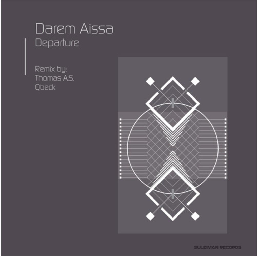 Darem Aissa, Departure EP, Suleiman Records