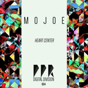 PPRDGDV004 / Mojoe / Heart Center EP