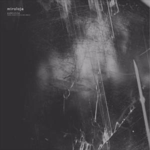 Miroloja – Subtitle EP – (OLOREC001)