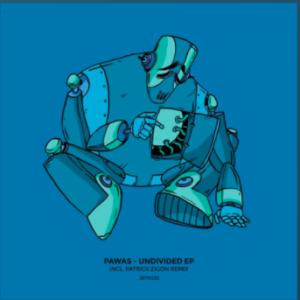 JBTK035 / Pawas – Undivided EP [Incl. Patrick Zigon Remix]
