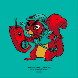 JBTK036 /  JAP – Do You Copy EP [Incl. Ramacod Remix]