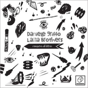 Daniele Griffo, Lama Brothers – Raison D'etre [HSBRG031]