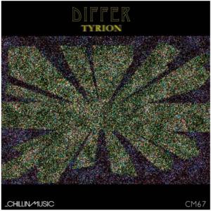 CM-67 Differ – Tyrion f/ remixes by Villeda & Hunter Sanchez
