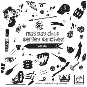 Premiere : Sergey Sanchez & Mag Day Chuk – Inflate (Swoy Remix) (HSBRG033)