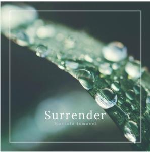 Free Download: Mustafa Ismaeel – Surrender (Original Mix)