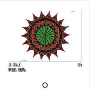DAT(Italy)- Under/ Rhema EP