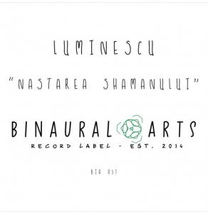 "BIA051 ""Nasterea Shamanului"" by Luminescu"