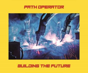 Building the Future by Path Operator
