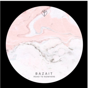 Bazait – Road To Nowhere (Free Download)