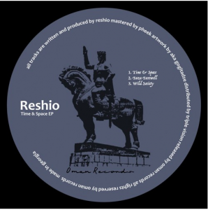OMAN002 – Reshio – Time & Space EP