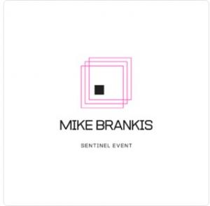 Mike Brankis – Sentinel Event