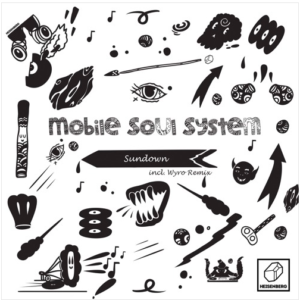 Mobile Soul System – Sundown (incl. Wyro Remix)
