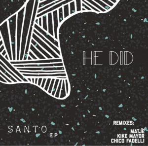 He Did – Santo