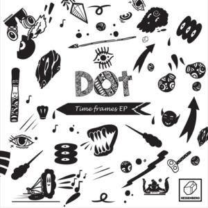 Dot – Time Frames