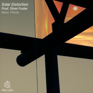 Oliver Foster – Solar Distortion