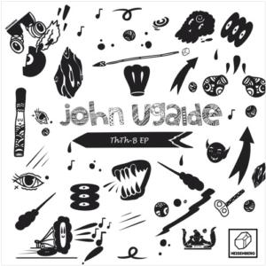 John Ugalde – Thth-B EP