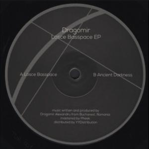 Dragomir – Losce Basspace